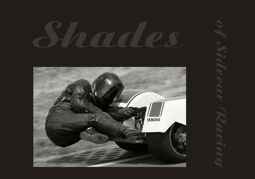 Shades of Sidecar Racing - Delivery November 2015